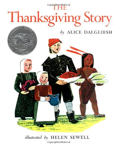 The Thanksgiving Story [Dalgliesh, Alice] (Tapa Dura)