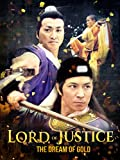 Lord of Justice: The Dream of Gold
