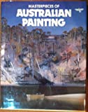 Masterpieces of Australian Painting, Martin Terry, 0858358042