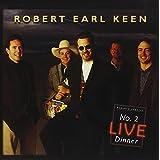 KEEN, ROBERT EARL - #2 LIVE DINNER