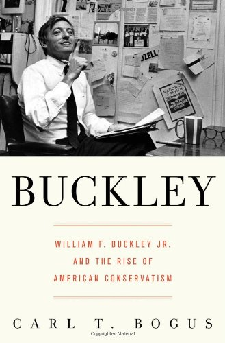 buckley-william-f-buckley-jr-and-the-rise-of-american-conservatism
