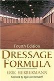 Dressage Formula, Erik Herbermann, 0851319521