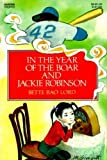 In the Year of the Boar and Jackie Robinson by Bette Bao Lord, Marc Simont (2003) Paperback