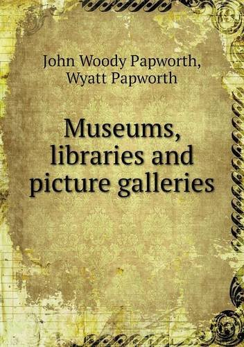 Download Museums, libraries and picture galleries pdf epub