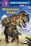 img - for Dinosaur Days (Step into Reading) book / textbook / text book