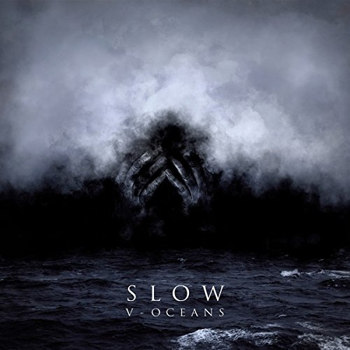 Slow-V - Oceans-CD-FLAC-2017-SCORN INT Download