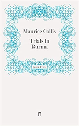 Book Trials in Burma by Maurice Collis (2011-05-10)