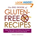 The Big Book of Gluten-Free Recipes: More Than 500 Easy Gluten-Free Recipes for Healthy and Flavorful Meals