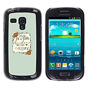 Paccase / SLIM PC / Aliminium Casa Carcasa Funda Case Cover para - Inspirational Quote Text Be Nice Green - Samsung Galaxy S3 MINI NOT REGULAR! I8190 I8190N