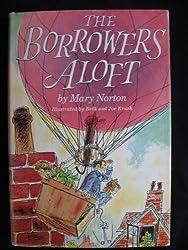 Borrowers Aloft 1ST Edition Us