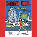 Hannah West in the Belltown Towers Audiobook by Linda Johns Narrated by Rena Strober