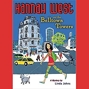 Hannah West in the Belltown Towers Audiobook