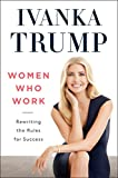 img - for Women Who Work: Rewriting the Rules for Success book / textbook / text book