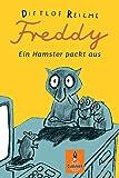 Freddy: Ein Hamster packt aus (Gulliver)