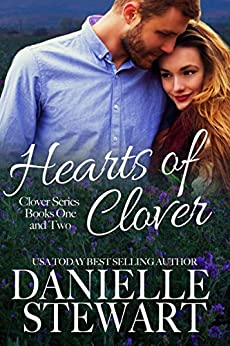 Hearts of Clover(Half My Heart & Change My Heart)(The Clover Series Book 1 & 2) by [Stewart, Danielle]