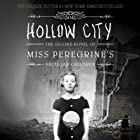 Hollow City: The Second Novel of Miss Peregrine's Peculiar Children Audiobook by Ransom Riggs Narrated by Kirby Heyborne