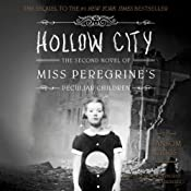 Hollow City: The Second Novel of Miss Peregrine's Peculiar Children | Ransom Riggs