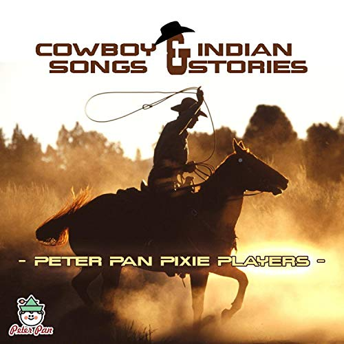 Cowboy & Indian Songs & Stories