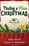 Finding a Plain Christmas: Barnville Stories