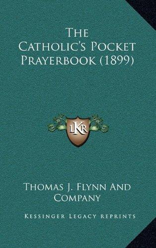 The Catholic's Pocket Prayerbook (1899) pdf epub
