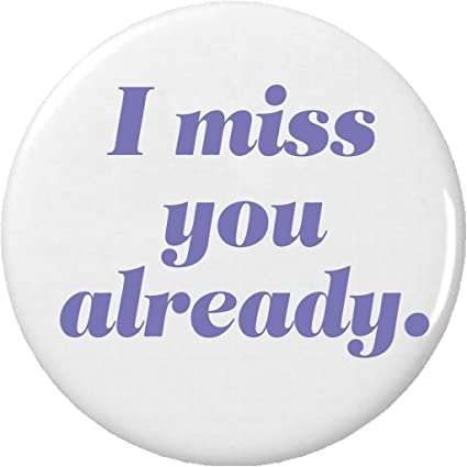 Amazon.com: I miss you already. MAGNET Saying Quote: Kitchen ...