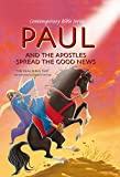 Paul and the Apostles Spread the Good News, Scandinavia Publishing, 8772476842
