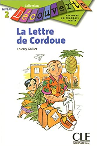 la lettre de La Lettre de Cordoue (Level 2) (English and French Edition  la lettre de