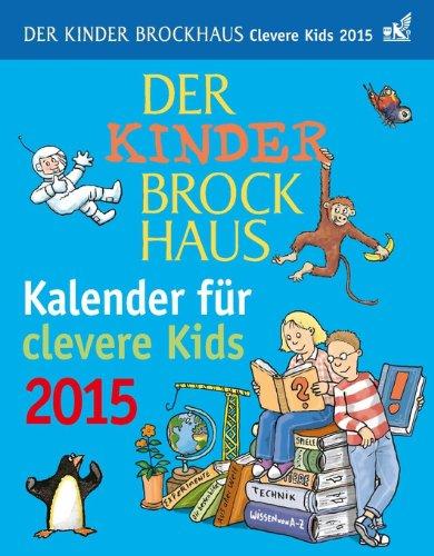 Brockhaus Kalender für clevere Kids 2015