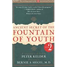 Ancient Secret of the Fountain of Youth, Book 2: A companion to the book by Peter Kelder by Peter Kelder (Jan 19 1999)