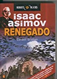 img - for Isaac Asimov: Robots & Aliens numero 08: Renegado book / textbook / text book