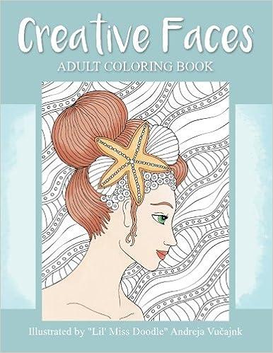 Amazon.com: Creative Faces: Adult Coloring Book (Lil\' Miss Doodle ...