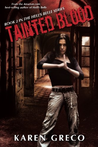 Download Tainted Blood (Hell's Belle) (Volume 2) PDF