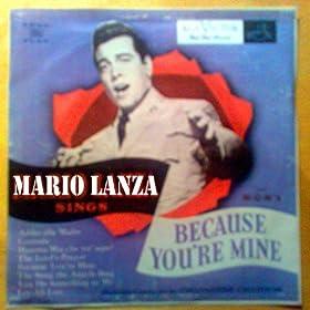 Amazon.com: Because You're Mine: Mario Lanza: MP3 Downloads