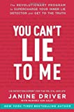 You Can't Lie to Me, Janine Driver, 0062112538