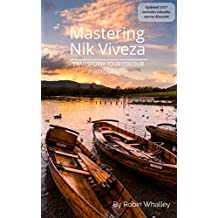Mastering Nik Viveza: Transform Your Colour Photography