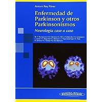 REY:Parkinson.Neurolog'a. Caso a caso: Neurología caso a caso