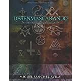 Desenmascarando (Spanish Edition)