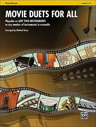 Movie Duets for All: Flute, Piccolo (Instrumental Ensembles for All)