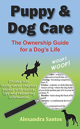 Puppy and Dog Care: An Essential Puppy Training Guide
