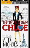 The Devil's Own Chloe: A heartwarming friends-to-lovers romance (Bistro La Bohème - You and Me in Paris Book 3)