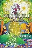 Winnerfish Tales, Hal Gupstein, 160047523X