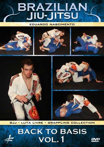 Brazilian Jiu-Jitsu: Back to Basics Vol. 1
