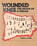 Wounded Knee, Laurie A. O'Neill, 1562947486