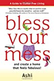 Bless Your Mess and create a home that feels fabulous!