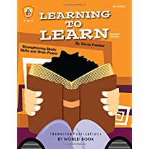 Learning to Learn: Strengthening Study Skills and Brain Power