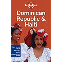 Lonely Planet Dominican Republic & Haiti 5th Ed.: 5th Edition