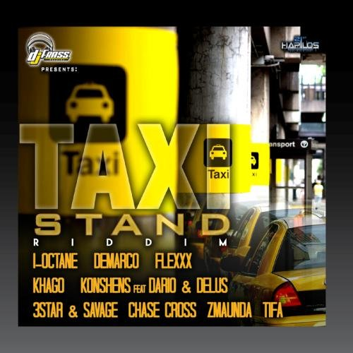 (Taxi Stand Riddim)