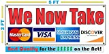 We Now Take Credit Cards Banner Sign