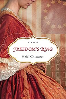 Freedom's Ring by [Chiavaroli, Heidi]
