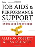 Job Aids and Performance Support:  Moving From Knowledge in the Classroom to Knowledge Everywhere 2E